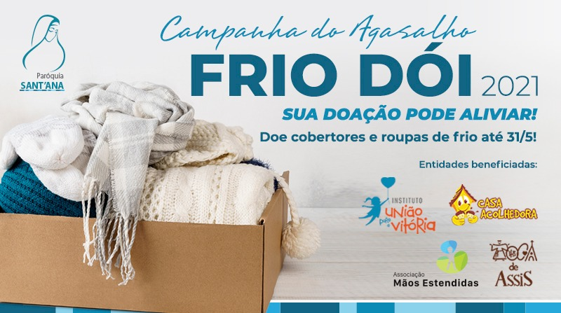 Campanha do Agasalho Frio Dói 2021