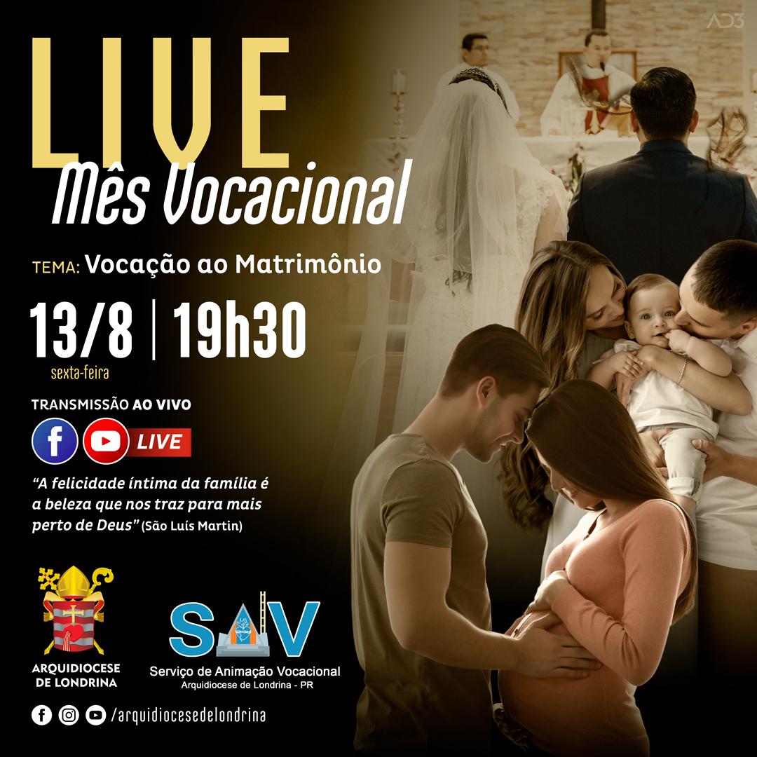 LIVE: VOCAÇÃO AO MATRIMÔNIO