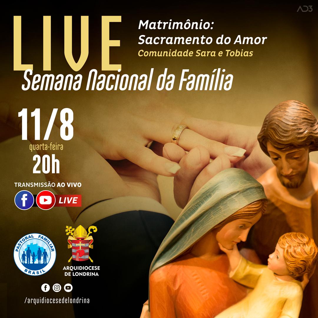 LIVE • MATRIMÔNIO: SACRAMENTO DO AMOR